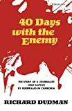 img - for Forty Days with the Enemy book / textbook / text book