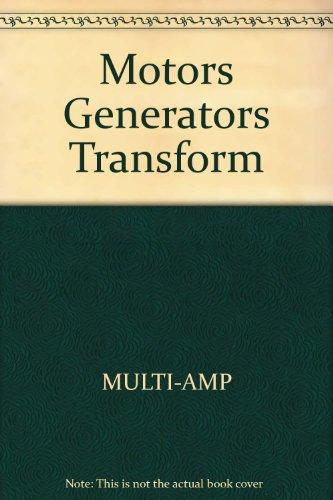 Motors, Generators, And Transformers