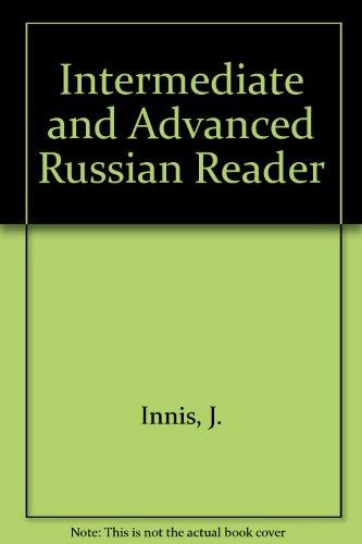 Intermediate and Advanced Russian Reader