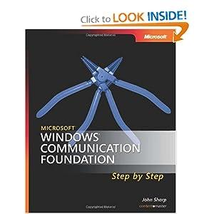 Microsoft  Windows  Communication Foundation Step by Step (Step By Step Developer Series)