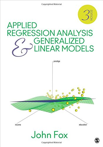 Applied Regression Analysis and Generalized Linear Models (Generalized Linear Models compare prices)