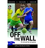 img - for [ Off the Wall[ OFF THE WALL ] By Rivers, Camilla Reghelini ( Author )Aug-10-2011 Paperback book / textbook / text book