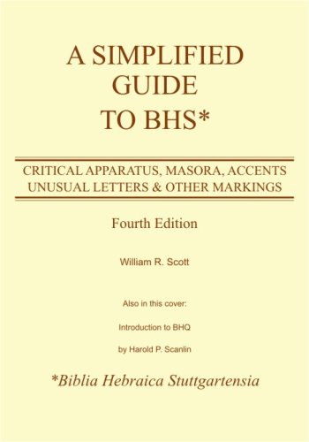 A Simplified Guide to Bhs: Critical Apparatus, Masora,...