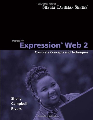 Microsoft Expression Web 2: Complete Concepts and Techniques