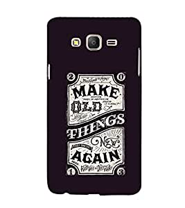 EPICCASE Make Old Things Again Mobile Back Case Cover For Samsung Galaxy On5 (Designer Case)