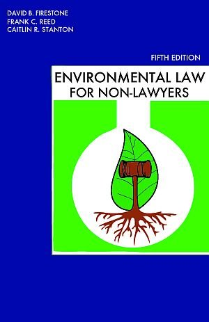 environmental-law-for-non-lawyers-5th-edition