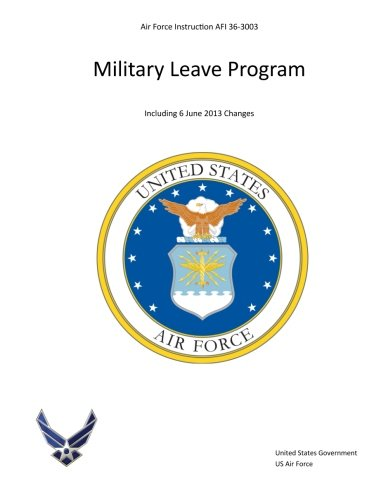 Air Force Instruction AFI 36-3003 Military Leave Program Including 6 June 2013 Changes PDF