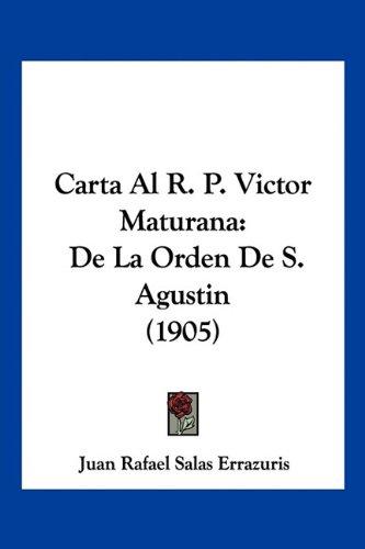Carta Al R. P. Victor Maturana: de La Orden de S. Agustin (1905)