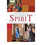 img - for The Catholic Spirit: An Anthology for Discovering Faith Through Literature, Art, Film and Music (Paperback) - Common book / textbook / text book