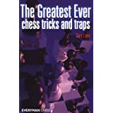 The Greatest Ever Chess Tricks and Trapsby Gary Lane
