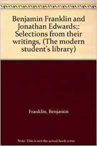 Benjamin Franklin, Jonathan Edwards, and the Representation of American Culture (1993, Hardcover)
