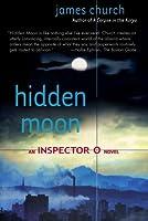 Hidden Moon: An Inspector O Novel