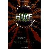 H.I.V.E.: Higher Institute of Villainous Education ~ Mark Walden
