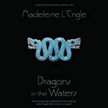 Dragons in the Waters Audiobook by Madeleine L'Engle Narrated by Michael Crouch