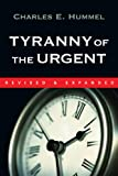 img - for Tyranny of the Urgent (IVP Booklets) book / textbook / text book