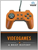 """""""Videogames: A Brief History"""" presents a comprehensive look at the evolution of gaming in a compact digital volume. This Vook explores the fascinating history behind today's most popular form of entertainment, highlighting major indust..."""