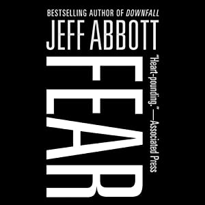 Fear | [Jeff Abbott]