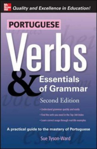 Portuguese Verbs & Essentials of Grammar 2E. (Verbs...