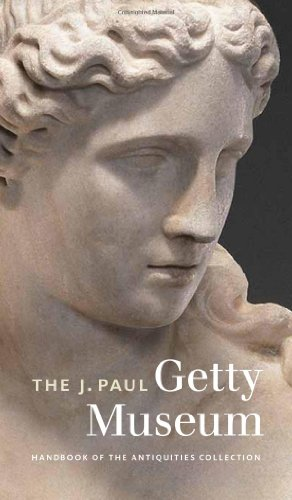 The J. Paul Getty Museum Handbook of the Antiquities Collection: Revised Edition