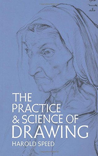 The Practice and Science of Drawing (Dover Art Instruction) (Speed Painting compare prices)