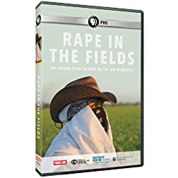 Frontline: Rape in the Fields