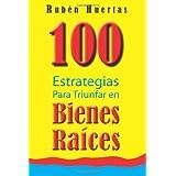 100 Estrategias para triunfar en bienes raices