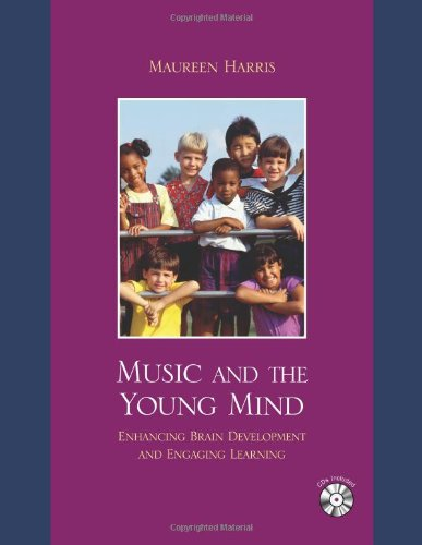 Music and the Young Mind: Enhancing Brain Development and Engaging Learning