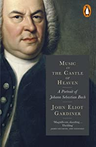 Music in the Castle of Heaven: A Portrait of Johann Sebastian Bach from Penguin