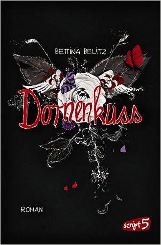 Dornenkuss