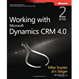 Working with Microsoft Dynamics CRM 4.0 Book (PRO-Developer)by Mike Snyder