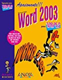 Microsoft Office Word 2003 para torpes/ Microsoft Office Word 2003 for Dummies (844151643X) by Casas, Julian