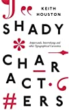 Shady Characters: Ampersands, Interrobangs and other Typographical Curiosities