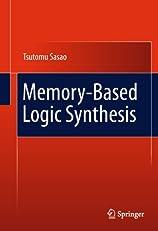 Memory-Based Logic Synthesis
