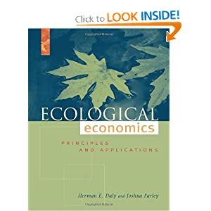 Ecological Economics, Second Edition Principles and Applications - Herman E. Daly, Joshua Farley