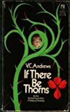 If There Be Thorns