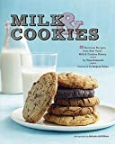 img - for Tina Casaceli: Milk & Cookies : 89 Heirloom Recipes from New York's Milk & Cookies Bakery (Hardcover); 2011 Edition book / textbook / text book
