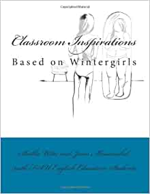 Classroom Inspirations: Based on Wintergirls: Shelbie