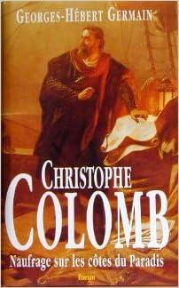 Christophe Colomb: Naufrage sur les cotes du paradis