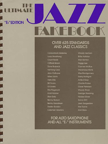 The Ultimate Jazz Fake Book: B-flat Edition