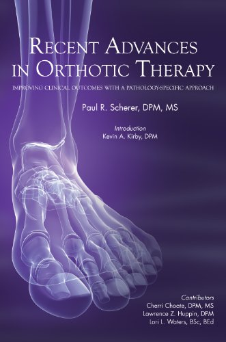 Recent Advances in Orthotic Therapy