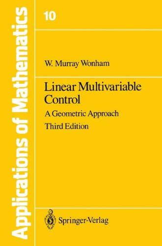 Linear Multivariable Control A Geometric Approach Stochastic Modelling and Applied Probability