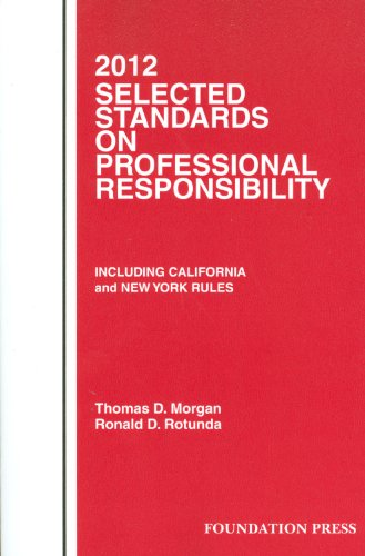 Selected Standards on Professional Responsibility, 2012