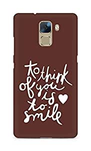 AMEZ to think of you is to smile Back Cover For Huawei Honor 7