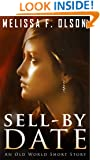 Sell-By Date: An Old World Short Story (A Scarlett Bernard Novel)
