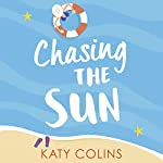 Chasing the Sun | Katy Colins