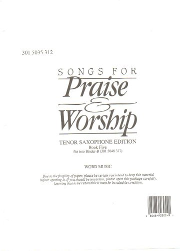 Songs for Praise and Worship Tenor Saxophone Edition Bookfive
