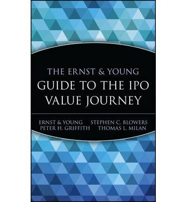 -the-ernst-and-young-llp-guide-to-the-ipo-value-journey-intitial-public-offering-by-author-oct-1999-