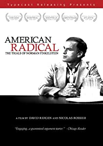 American Radical: Trials of Norman Finkelstein