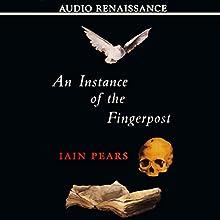 An Instance of the Fingerpost | Livre audio Auteur(s) : Iain Pears Narrateur(s) : Paul Michael