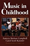 Music in Childhood: From Preschool Through the Elementary Grades